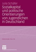 Sozialkapital und politische Orientierungen von Jugendlichen in Deutschland