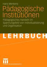 Pädagogische Institutionen