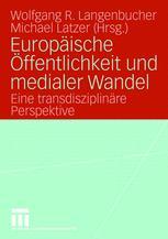 Europäische Öffentlichkeit und medialer Wandel
