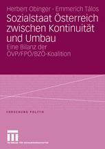 Sozialstaat Österreich zwischen Kontinuität und Umbau