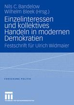 Einzelinteressen und kollektives Handeln in modernen Demokratien