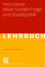 Neue Soziale Frage und Sozialpolitik