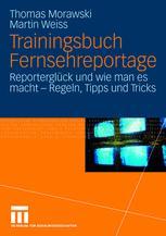 Trainingsbuch Fernsehreportage