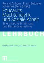 Foucaults Machtanalytik und Soziale Arbeit