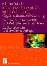 Integrative Supervision, Meta-Consulting, Organisationsentwicklung