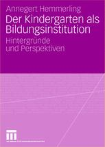 Der Kindergarten als Bildungsinstitution