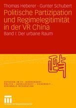 Politische Partizipation und Regimelegitimität in der VR China