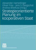 Strategieorientierte Planung im kooperativen Staat