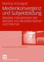 Medienkonvergenz und Subjektbildung