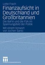 Finanzaufsicht in Deutschland und Großbritannien