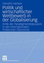 Politik und wirtschaftlicher Wettbewerb in der Globalisierung