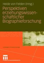 Perspektiven erziehungswissenschaftlicher Biographieforschung