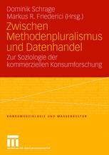 Zwischen Methodenpluralismus und Datenhandel