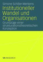Institutioneller Wandel und Organisationen