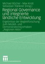 Regional Governance und integrierte ländliche Entwicklung