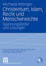 Christentum, Islam, Recht und Menschenrechte