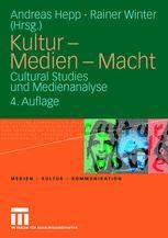 Kultur — Medien — Macht