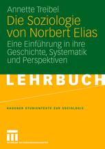 Die Soziologie von Norbert Elias