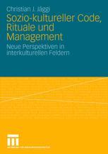 Sozio-kultureller Code, Rituale und Management