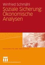 Soziale Sicherung: Ökonomische Analysen