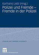 Polizei und Fremde – Fremde in der Polizei