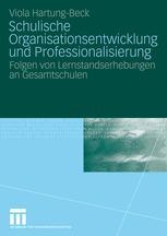 Schulische Organisationsentwicklung und Professionalisierung