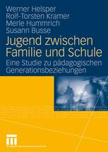Jugend zwischen Familie und Schule