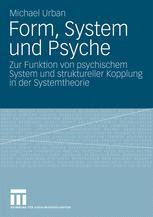 Form, System und Psyche