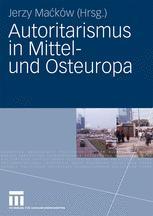 Autoritarismus in Mittelund Osteuropa