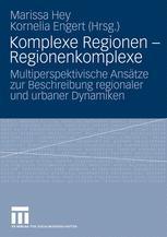 Komplexe Regionen – Regionenkomplexe