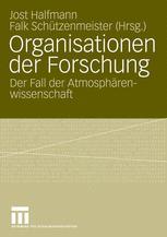 Organisationen der Forschung