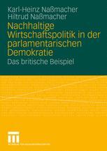 Nachhaltige Wirtschaftspolitik in der parlamentarischen Demokratie