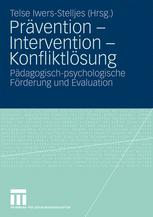 Prävention – Intervention – Konfliktlösung
