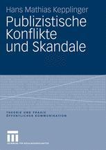 Publizistische Konflikte und Skandale