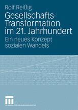 Gesellschafts- Transformation im 21. Jahrhundert