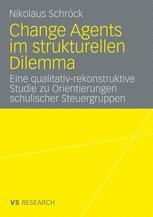 Change Agents im strukturellen Dilemma