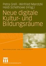 Neue digitale Kultur- und Bildungsräume