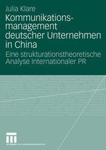 Kommunikationsmanagement deutscher Unternehmen in China