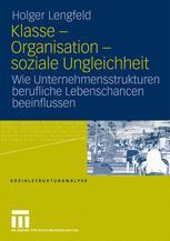 Klasse – Organisation – soziale Ungleichheit