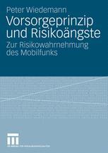 Vorsorgeprinzip und Risikoängste