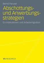 Abschottungs- und Anwerbungsstrategien