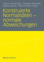 Konstruierte Normalitäten – normale Abweichungen