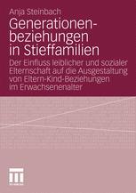 Generationenbeziehungen in Stieffamilien