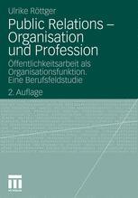 Public Relations – Organisation und Profession