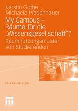 """My Campus – Räume für die """"Wissensgesellschaft""""?"""