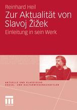 Zur Aktualität von Slavoj Žižek