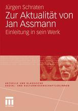 Zur Aktualität von Jan Assmann