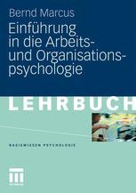 Einführung in die Arbeitsund Organisationspsychologie