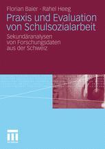 Praxis und Evaluation von Schulsozialarbeit