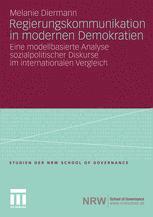 Regierungskommunikation in modernen Demokratien